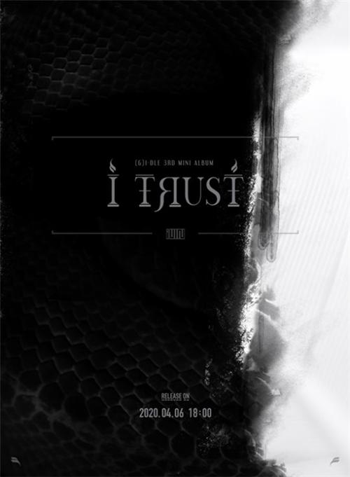 (G)I-DLE确定4月6日回归 发行迷你三辑《I trust》